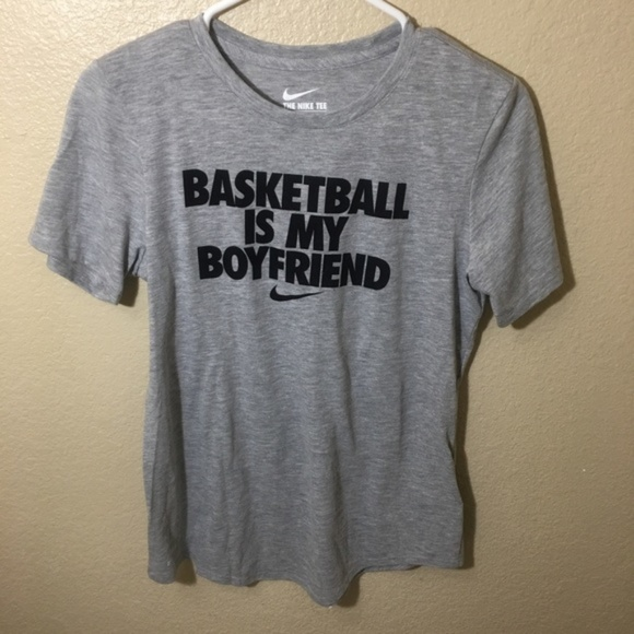 nike basketball is my boyfriend t shirt